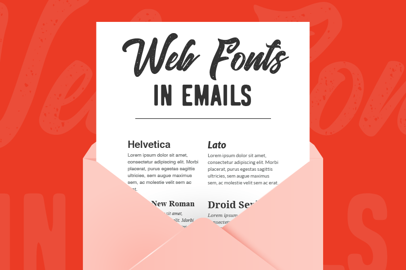 Illustration. Web Fonts in Emails e-newsletter pops up of an envelope. The email compares traditional web safe fonts on the left to custom web fonts on the right.