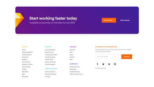 Screenshot. The footer at Sketch is simple. Branded colors compose the headlines, while dark gray copy sits on a clean white background. The minimalist approach here highlights the free trial and newsletter sign-up CTAs.