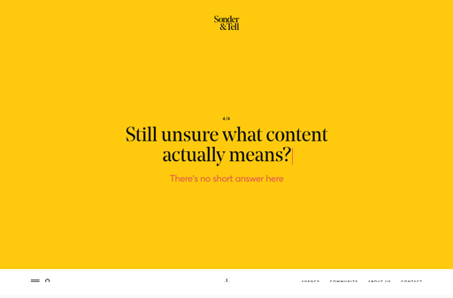 Screenshot. Sonder & Tell opens their website with a simple question in black, serif type on a rich yellow background.