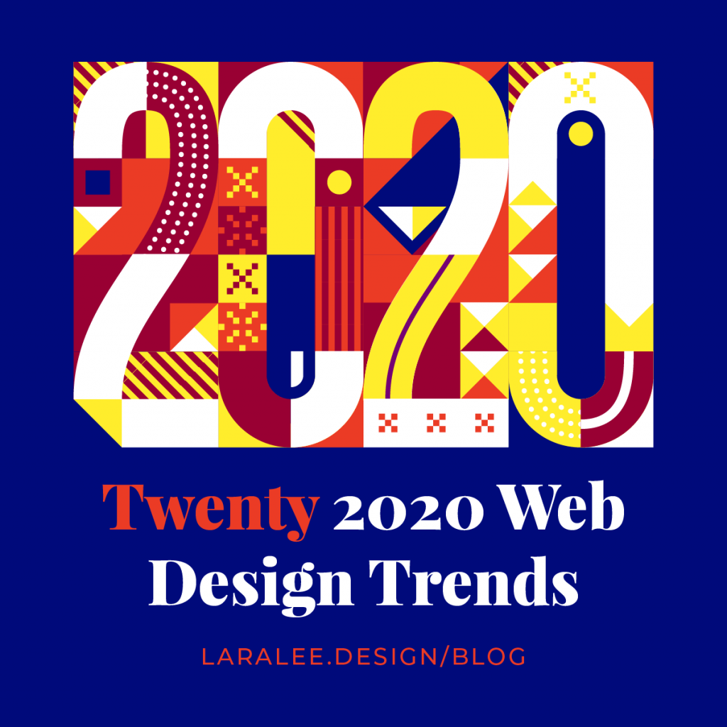 Lara Lee Design | Twenty 2020 Web Design Trends, Check Them Out >