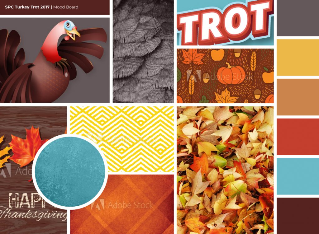 Graphic. One graphic design deliverable is a brand mood board for SPC Turkey Trot.