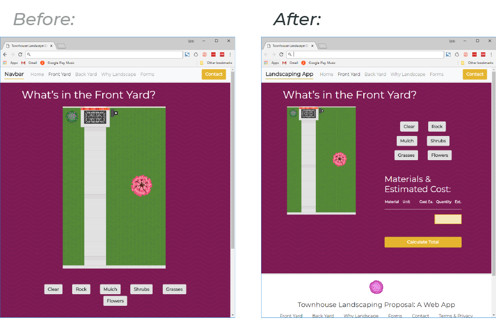 Case Study: Townhouse Landscape Web App. Before and after screenshots of the web design layout for the yard planner and calculator web page.