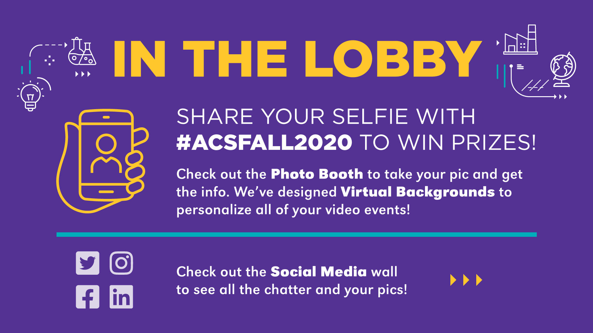 The ACS Meeting ran an online competition awarding prizes to the best selfies taken from the virtual photo booth. This virtual signage instructs attendees how to participate.