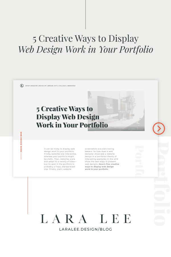 Lara Lee Design   5 Creative Ways to Display Web Design Work in Your Portfolio